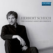 Herbert Schuch: The OehmsClassics Recordings by Various Artists