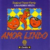 Amor Lindo by Lisandro Meza
