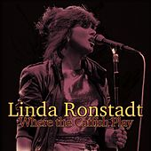 Where the Catfish Play (Live) von Linda Ronstadt