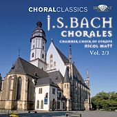 Choral Classics: Bach (Chorales), Vol. 2/3 by Chamber Choir of Europe