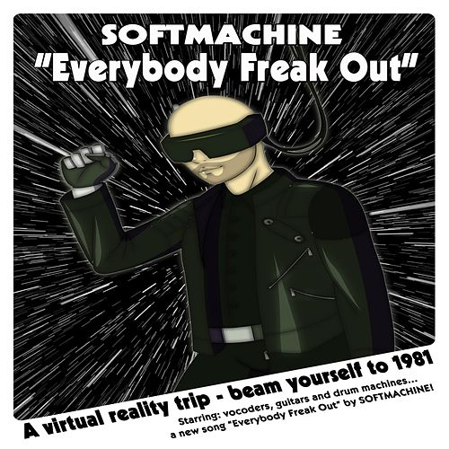 Everybody Freak Out by Soft Machine