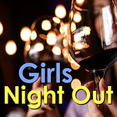 Girls Night Out von Various Artists