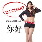 DJ Chart Meets China by DJ-Chart