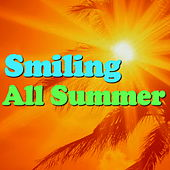 Smiling All Summer von Various Artists
