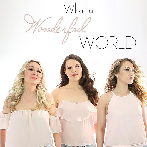 What a Wonderful World by ViVA Opera Trio