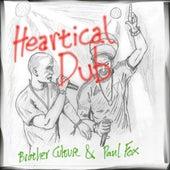 Heartical Dub by Paul Fox