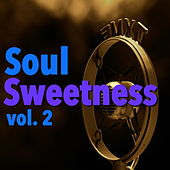 Soul Sweetness, vol. 2 von Various Artists