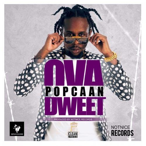 Ova Dweet - Single by Popcaan