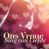 Ons Vroue Sing van Liefde by Various Artists