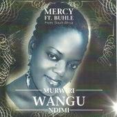 Murwiri Wangu Ndimi by Mercy