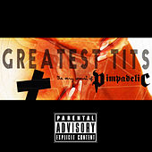 Greatest Tits: The Very Worst of Pimpadelic by Pimpadelic