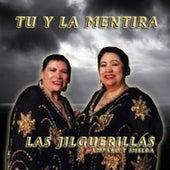 Tu y la Mentira by Las Jilguerillas