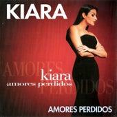 Amores Perdidos by Kiara (Latin)