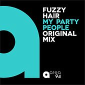 My Party People by Fuzzy Hair