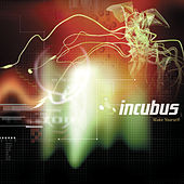Make Yourself by Incubus