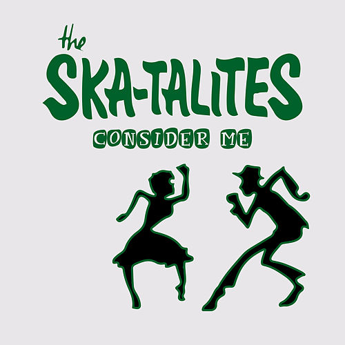Consider Me by The Skatalites