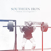 Southern Iron by Derik Hultquist