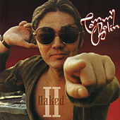 Naked II (Original Recording Remastered) by Tommy Bolin