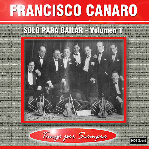 Solo para Bailar, Vol. 1 by Francisco Canaro