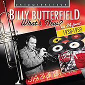 Billy Butterfield: What's New? by Billy Butterfield
