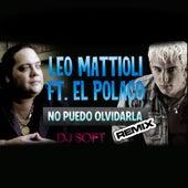 No Puedo Olvidarla (Remix) by Leo Mattioli