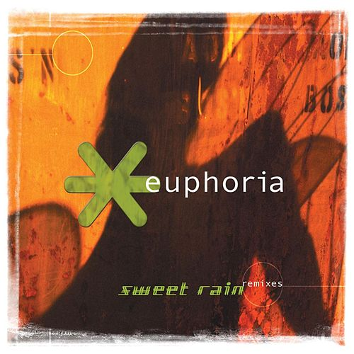 Sweet Rain Remixes by Euphoria