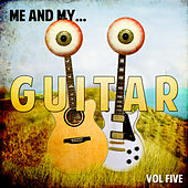 Me and My Guitar, Vol. 5 von Various Artists