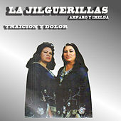 Traicion y Dolor by Las Jilguerillas