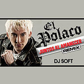 Juntos al Amanecer (Remix) by Polaco