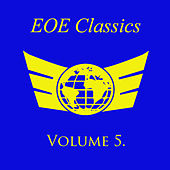 Eoe Classics, Vol. 5 by Various Artists