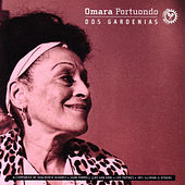 Dos Gardenias by Omara Portuondo