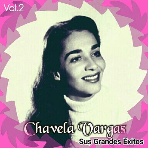 Chavela Vargas - Sus Grandes Éxitos, Vol. 2 by Chavela Vargas