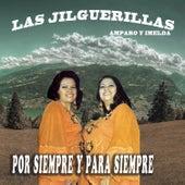 Por Siempre y para Siempre by Las Jilguerillas