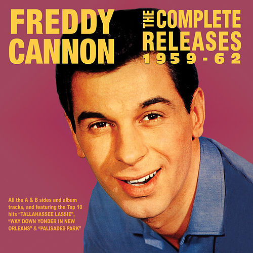 The Complete Releases 1959-62 by Freddy Cannon