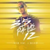 35 Pa Las 12 (feat. J Balvin) by Fuego