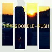 Triple Double by RUSH