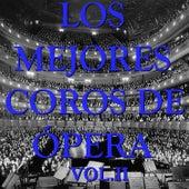 Los Mejores Coros de Ópera Vol.II by D.R.