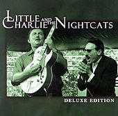 Deluxe Edition von Little Charlie & the Nightcats