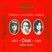 Divas: Ponselle, Galli-Curci & Eidé Norena by Various Artists