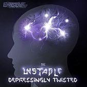 Depressingly Twisted by Unstable