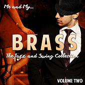 Me and My Brass, Vol. 2 von Various Artists
