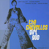 Girl God by The Chevelles