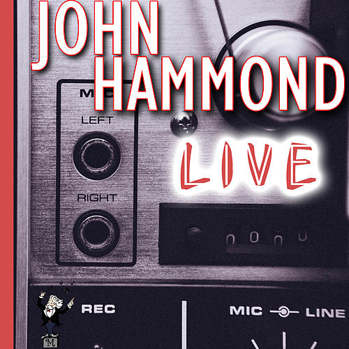 Live by John Hammond