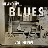 Me and My Blues, Vol. 5 von Various Artists