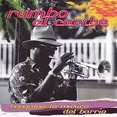 Rumbo al Caribe, Boogaloo la Música del Barrio by Various Artists