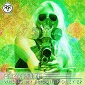 Wheres My Friggin Money - Single by Prizm Prime