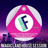 Magic Land House Session - EP by Various Artists