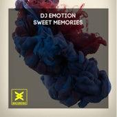 Sweet Memories by DJ E Motion