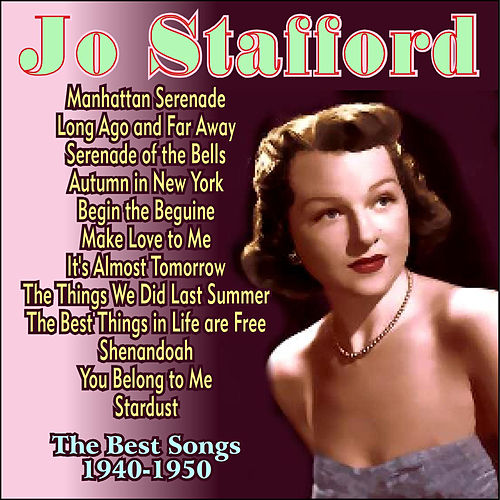 The Best Songs 1940-1950 by Jo Stafford