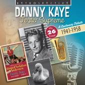 Danny Kaye: Jester Supreme by Danny Kaye